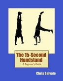 The 15 Second Handstand