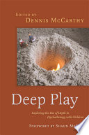 Deep Play   Exploring the Use of Depth in Psychotherapy with Children