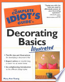 The Complete Idiot s Guide to Decorating Basics Illustrated