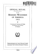 Official Ritual  fourth Revision  of the Modern Woodmen of America  1915