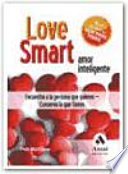 LOVE SMART  AMOR INTELIGENTE
