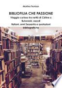 Bibliofilia che passione  Viaggio curioso tra rarit   di C  line o Bukowski  esordi italiani  anni Sessanta e quotazioni bibliografiche