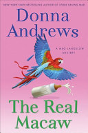 The Real Macaw : next side-splittingly funny installment in...