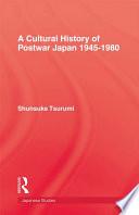 Cultural History Of Postwar Japa