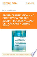 Certification And Core Review For High Acuity And Critical Care Nursing E Book