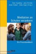 Mediation an Schulen verankern