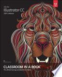 Adobe Illustrator CC Classroom in a Book  2014 release