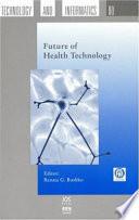 Future Of Health Technology