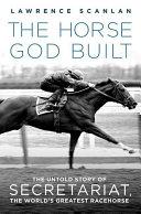 The Horse God Built
