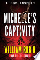 Michelle S Captivity Part Three Despair