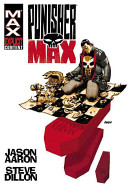 Punisher Max by Jason Aaron   Steve Dillon Omnibus