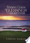 Finding God s Blessings in Brokenness