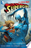 Supergirl Vol. 2: Girl in the World by Michael Green