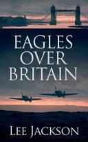 Eagles Over Britain