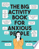 Book The Big Activity Book for Anxious People
