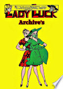 Lady Luck Archives  1940   1949