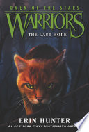 Warriors  Omen of the Stars  6  The Last Hope