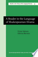 A Reader In The Language Of Shakespearean Drama book