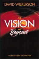 The Vision and Beyond
