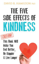 The Five Side Effects of Kindness