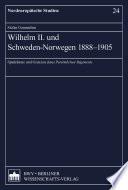 Wilhelm II. und Schweden-Norwegen 1888-1905