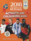 The Official 2018 FIFA World Cup Russia tm  Activity and Colouring Book