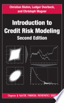 Introduction to Credit Risk Modeling  Second Edition