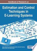 Handbook of Research on Estimation and Control Techniques in E Learning Systems