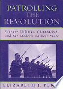 Patrolling the Revolution