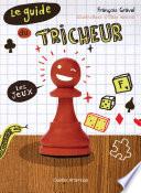Le Guide du tricheur 1   Les jeux