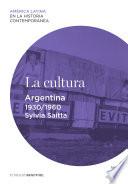 La cultura  Argentina  1930 1960