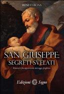 San Giuseppe segreti svelati