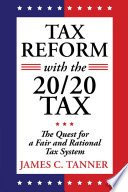 Tax Reform with the 20 20 Tax