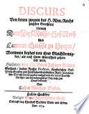 Discurs von denen zweyen des H. Röm. Reichs höchsten Gerichten, nehmlich dem Keys. Reich-Hof-Raht und Cammer-Gericht zu Speyer