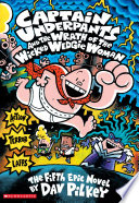 Captain Underpants and the Wrath of the Wicked Wedgie Women  Captain Underpants  5