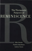 The Therapeutic Purposes of Reminiscence