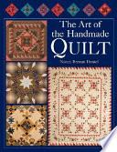 The Art of the Handmade Quilt