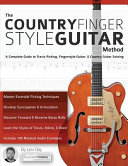 The Country Fingerstyle Guitar Method