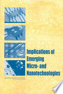 Implications of Emerging Micro and Nanotechnology