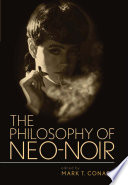 The Philosophy of Neo Noir