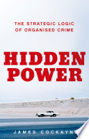Hidden Power : plays in conflict and crisis, from drug...