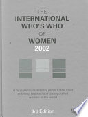 The International Who s Who of Women 2002