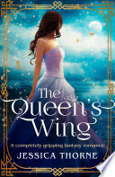 The Queen s Wing Book PDF
