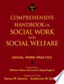 Comprehensive Handbook of Social Work and Social Welfare  Social Work Practice