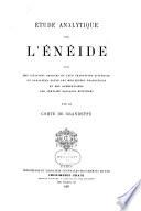 ʹEtude analytique sur l'ʹEnʹeide, avec des citations choisies et leur traduction littʹerale entre les meilleures traductions et des commemtaires sur certains passages difficiles par le Comte de Grandeffe