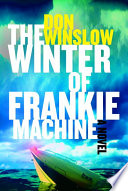 The Winter of Frankie Machine Book PDF