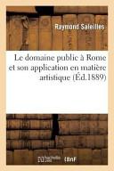 Le Domaine Public a Rome Et Son Application En Matiere Artistique