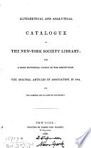 Alphabetical and analytical catalogue  With a historical notice of the institution