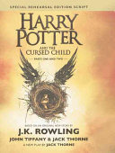 Harry Potter and the Cursed Child: The Official Script Book of the Original West by J-K Rowling