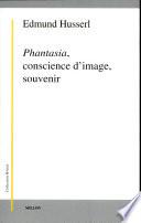 Phantasia  conscience d image  souvenir